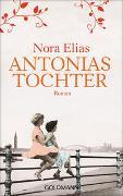 Cover-Bild zu Antonias Tochter von Elias, Nora