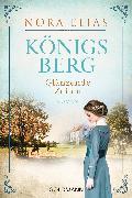 Cover-Bild zu Königsberg. Glänzende Zeiten (eBook) von Elias, Nora