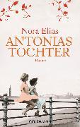 Cover-Bild zu Antonias Tochter (eBook) von Elias, Nora