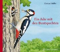Cover-Bild zu Ein Jahr mit den Buntspechten von Müller, Thomas