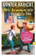 Cover-Bild zu Wo kommen wir denn da hin (eBook) von Habicht, Günter