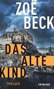 Cover-Bild zu Das alte Kind von Beck, Zoë