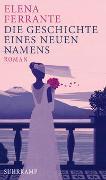 Cover-Bild zu Die Geschichte eines neuen Namens von Ferrante, Elena