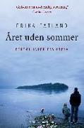 Cover-Bild zu Året uden sommer von Fatland, Erika
