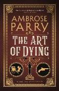 Cover-Bild zu The Art of Dying von Parry, Ambrose