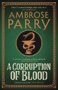 Cover-Bild zu A Corruption of Blood (eBook) von Parry, Ambrose