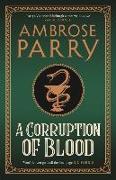 Cover-Bild zu A Corruption of Blood von Parry, Ambrose