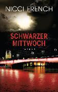 Cover-Bild zu Schwarzer Mittwoch (eBook) von French, Nicci