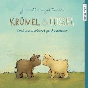 Cover-Bild zu Krümel und Fussel - Drei wunderborstige Abenteuer (Audio Download) von Allert, Judith