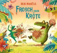 Cover-Bild zu Frosch gegen Kröte von Mantle, Ben