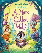 Cover-Bild zu A Hero Called Wolf von Rowland, Lucy