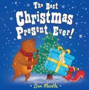 Cover-Bild zu Best Christmas Present Ever! (eBook) von Mantle, Ben