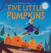 Cover-Bild zu Five Little Pumpkins (Read Aloud) (eBook) von Mantle, Ben (Illustr.)