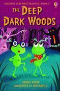 Cover-Bild zu The Deep, Dark Woods von Mason, Conrad