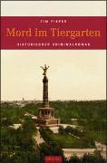 Cover-Bild zu Mord im Tiergarten von Pieper, Tim