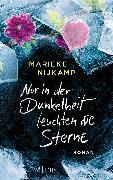 Cover-Bild zu Nijkamp, Marieke: Nur in der Dunkelheit leuchten die Sterne