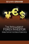 Cover-Bild zu The Intelligent Forex Investor von Graham, Benjamin