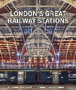 Cover-Bild zu London's Great Railway Stations von Green, Oliver