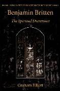 Cover-Bild zu Benjamin Britten: The Spiritual Dimension von Elliott, Graham