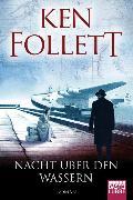 Cover-Bild zu Nacht über den Wassern von Follett, Ken