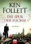 Cover-Bild zu Die Spur der Füchse von Follett, Ken