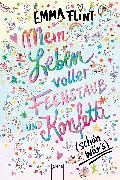 Cover-Bild zu Mein Leben voller Feenstaub und Konfetti (schön wär's!) (eBook) von Flint, Emma