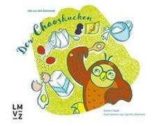 Cover-Bild zu Der Chaoskuchen von Hipeli, Eveline