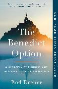 Cover-Bild zu Dreher, Rod: The Benedict Option (eBook)