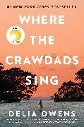 Cover-Bild zu Owens, Delia: Where the Crawdads Sing (eBook)