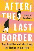 Cover-Bild zu Goudeau, Jessica: After the Last Border (eBook)