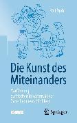 Cover-Bild zu Die Kunst des Miteinanders (eBook) von Mohr, Rolf