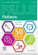 Cover-Bild zu Die 50 wichtigsten Fälle Pädiatrie (eBook) von Muntau, Ania Carolina (Hrsg.)