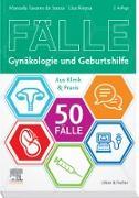 Cover-Bild zu 50 Fälle Gynäkologie und Geburtshilfe (eBook) von Sousa, Manuela Tavares de