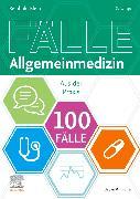 Cover-Bild zu 100 Fälle Allgemeinmedizin von Klein, Reinhold