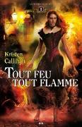 Cover-Bild zu Tout feu tout flamme (eBook) von Kristen Callihan, Callihan