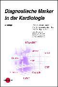 Cover-Bild zu Diagnostische Marker in der Kardiologie (eBook) von Haass, Markus