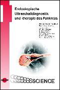 Cover-Bild zu Endoskopische Ultraschalldiagnostik und -therapie des Pankreas (eBook) von Jürgensen, Christian