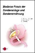 Cover-Bild zu Moderne Praxis der Sondenanlage und Sondenernährung (eBook) von Toermer, Tanja