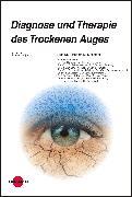 Cover-Bild zu Diagnose und Therapie des Trockenen Auges (eBook) von Messmer, Elisabeth M.