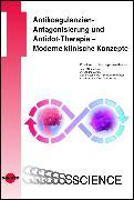 Cover-Bild zu Antikoagulanzien-Antagonisierung und Antidot-Therapie - Moderne klinische Konzepte (eBook) von Beyer-Westendorf, Jan