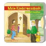 Cover-Bild zu Partmann, Irmgard: Mein Kindermessbuch zum Mitmachen