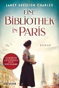 Cover-Bild zu Eine Bibliothek in Paris von Skeslien Charles, Janet