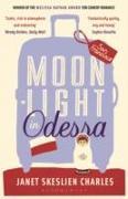 Cover-Bild zu Moonlight in Odessa von Skeslien Charles, Janet