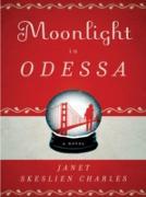 Cover-Bild zu Moonlight in Odessa (eBook) von Skeslien Charles, Janet
