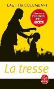 Cover-Bild zu La tresse von Colombani, Laetitia