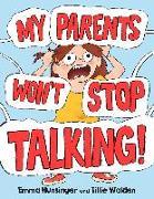 Cover-Bild zu My Parents Won't Stop Talking! von Hunsinger, Emma