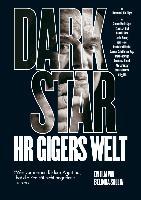 Cover-Bild zu Sallin, Belinda (Prod.): Dark Star - HR Gigers Welt