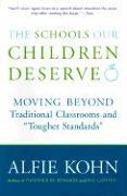 Cover-Bild zu The Schools Our Children Deserve von Kohn, Alfie
