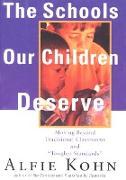Cover-Bild zu Schools Our Children Deserve (eBook) von Kohn, Alfie