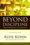 Cover-Bild zu Beyond Discipline von Kohn, Alfie